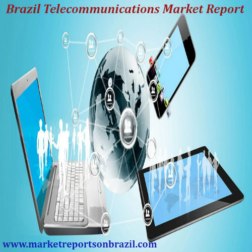 Brazil Telecommunications Market Report